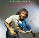 A Taste For Passion/Jean-Luc Ponty