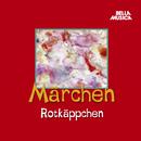 Märchen: Rotkäppchen/Märchen