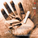 600 Years of Calefax/Calefax Reed Quintet