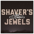 Shaver's Jewels (The Best Of Shaver)/Shaver