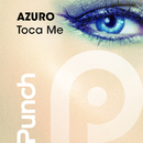 Toca Me (feat. Elly)/Azuro