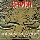 Echnaton/Johannes Baerlap