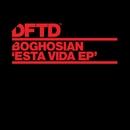 Esta Vida EP/Boghosian