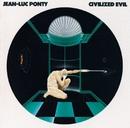 Civilized Evil/Jean-Luc Ponty