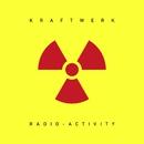 Radio-Activity  (2009 Remastered Version)/Kraftwerk
