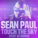 Touch The Sky (feat. DJ Ammo)/Sean Paul