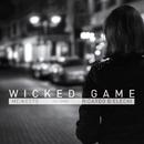 Wicked Game (feat. Ricardo Bielecki)/Meines7b
