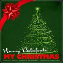 Harry Belafonte: My Christmas (Remastered)/Harry Belafonte