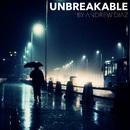 Unbreakable/Andrew Diaz
