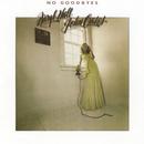 No Goodbyes/Daryl Hall & John Oates
