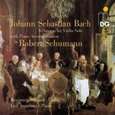 Bach & Schumann: Violin Solo Sonatas [Arranged for Violin and Piano]/Benjamin Schmid