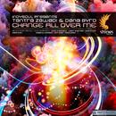 Change All Over Me/Indysoul Presents Tantra Zawadi & Dan Byrd