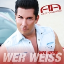 Wer weiss/Andy Andress