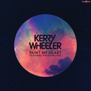 Paint My Heart (feat. Ashton Palmer)/Kerry Wheeler