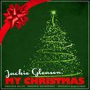Jackie Gleason: My Christmas (Remastered)/Jackie Gleason