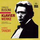 Busoni: Piano Works/Claudius Tanski