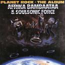 Planet Rock - The Album/Afrika Bambaataa & The Soulsonic Force