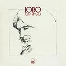 Just A Singer/Lobo