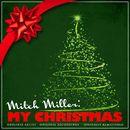 Mitch Miller: My Christmas (Remastered)/Mitch Miller