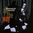 All The Way/Jimmy Scott