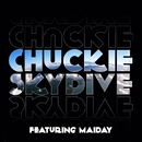 Skydive (feat. Maiday) [Remixes]/Chuckie