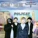 Welcome To Thailand (Carabao The Series)/Polycat