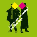 Did you see me coming?/Pet Shop Boys