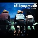 Da Hoola/Telepopmusik