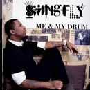 Me And My Drum Remixes/Swingfly
