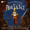 Tchaikovsky: The Nutcracker/Sir Simon Rattle/Berliner Philharmoniker