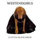 A Little Black Dress/West End Girls