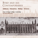 Byrd and his Contemporaries/Choir of King's College, Cambridge/Sir David Willcocks
