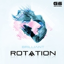 Rotation/Brilliant