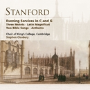 Stanford: Evening Services in C & G etc/Choir of King's College, Cambridge/Stephen Cleobury