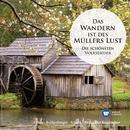 Das Wandern ist des Müllers Lust - Die schönsten Volkslieder/Hermann Prey/Anneliese Rothenberger/Rudolf Schock