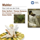 Mahler: Das Lied von der Erde/Sir Simon Rattle/Peter Seiffert/Thomas Hampson