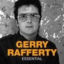 Essential/Gerry Rafferty