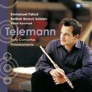 Telemann Concertos/Emmanuel Pahud