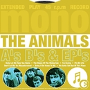 A's B's & EP's/The Animals