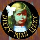 Dizzy Mizz Lizzy [Re-mastered]/Dizzy Mizz Lizzy