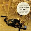 Strauss II: Champagner Polka - Die schönsten Polkas / Best Loved Polkas/Willi Boskovsky