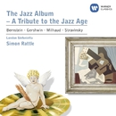 The Jazz Album/Sir Simon Rattle/London Sinfonietta/John Harle/Peter Donohoe/Jeremy Taylor/Michael Collins/Harvey and the Wallbangers