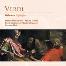 Verdi: Nabucco highlights/Matteo Manuguerra/Renata Scotto/Elena Obraztsova/Nicolai Ghiaurov/Riccardo Muti