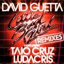 Little Bad Girl (feat. Taio Cruz & Ludacris) [Remixes]/David Guetta