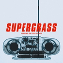Pumping On Your Stereo/Supergrass