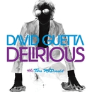 Delirious (feat. Tara McDonald)/David Guetta