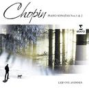Chopin: Piano Sonatas Nos. 1 & 2/Leif Ove Andsnes