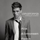 Nothing in Common (Aba & Simonsen Remix)/Christopher