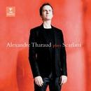 D. Scarlatti : Sonatas/Alexandre Tharaud