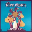 Hold On/The Sonic Hearts